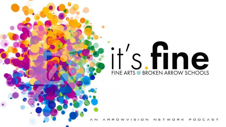 Its Fine   BA Schools Fine Arts Podcast   9-29-21